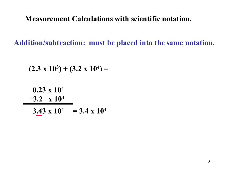 Measurement Calculations with scientific notation.