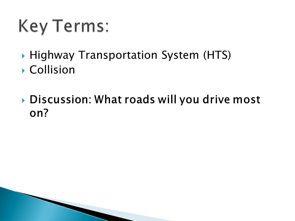 Key Terms: Highway Transportation System (HTS) Collision