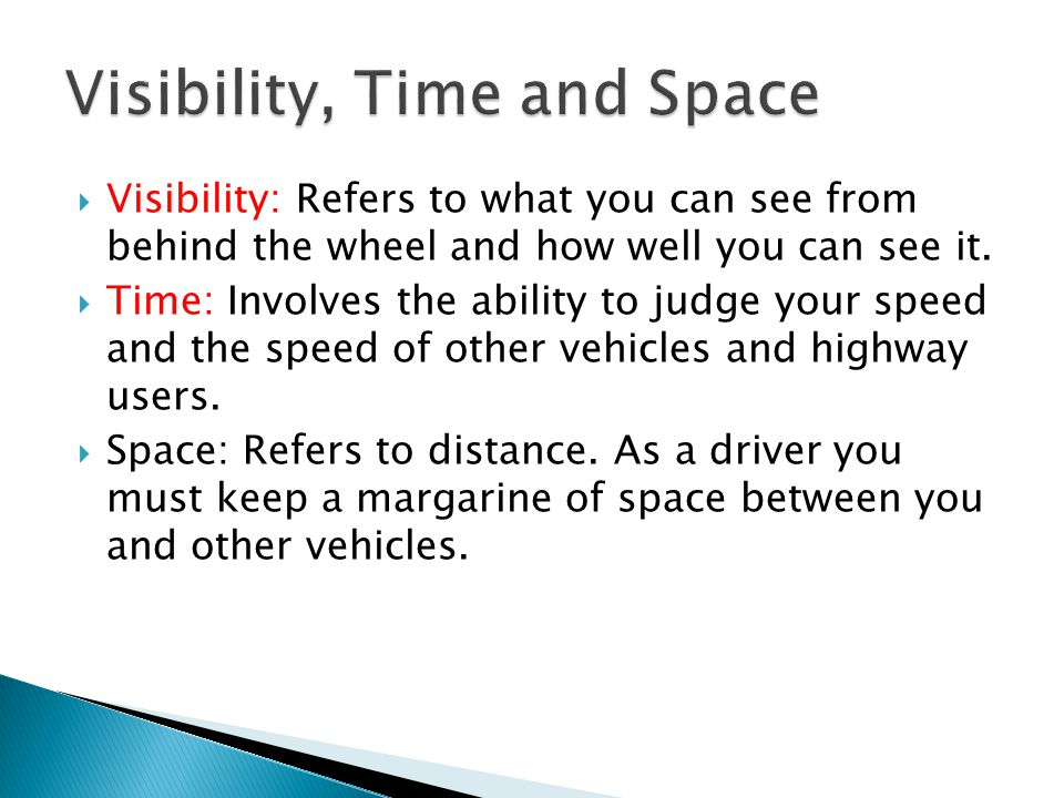 Visibility, Time and Space