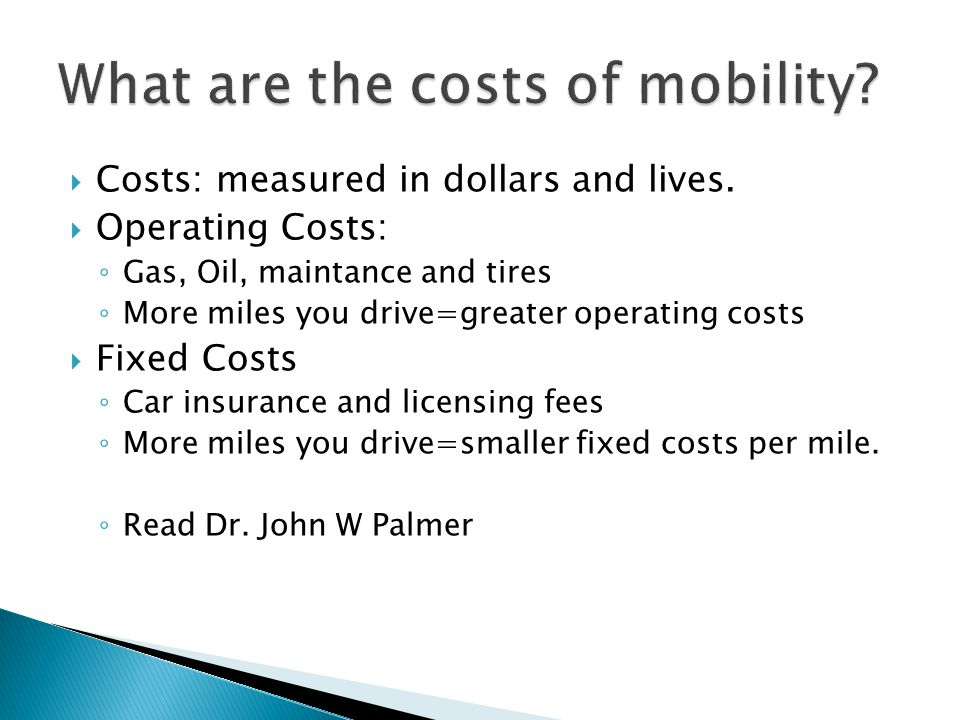 What are the costs of mobility