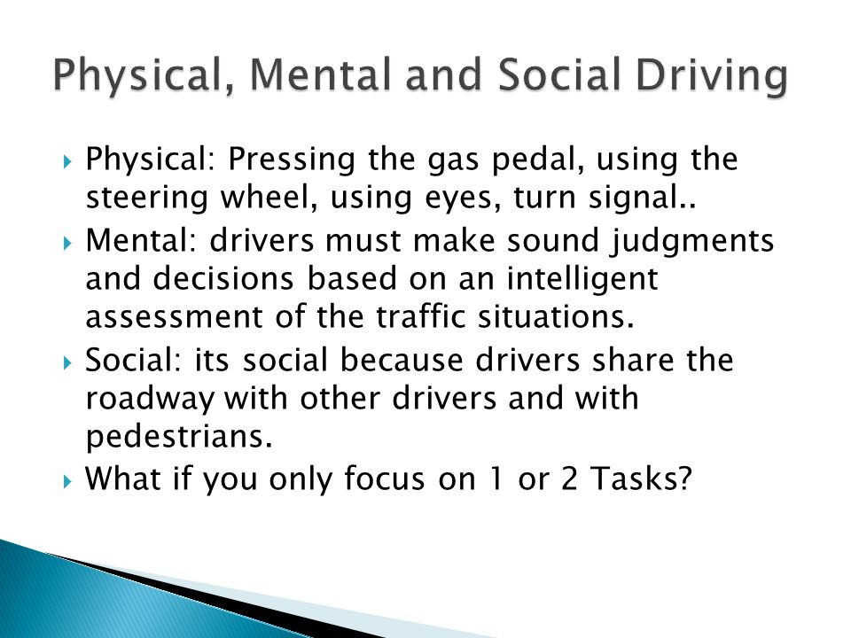 Physical, Mental and Social Driving