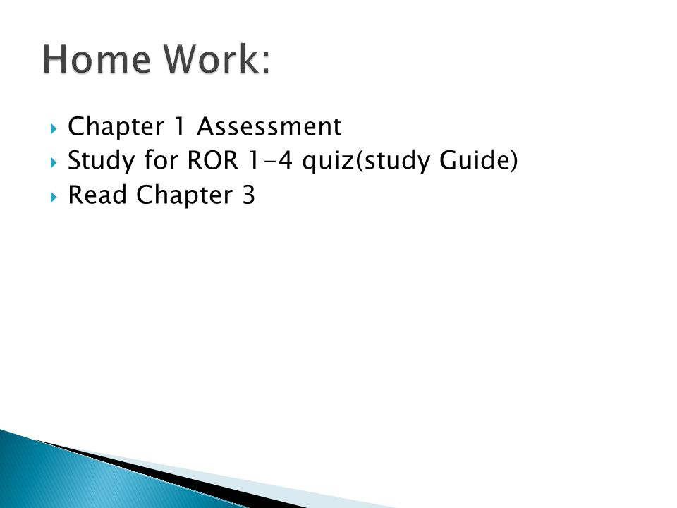 Home Work: Chapter 1 Assessment Study for ROR 1-4 quiz(study Guide)