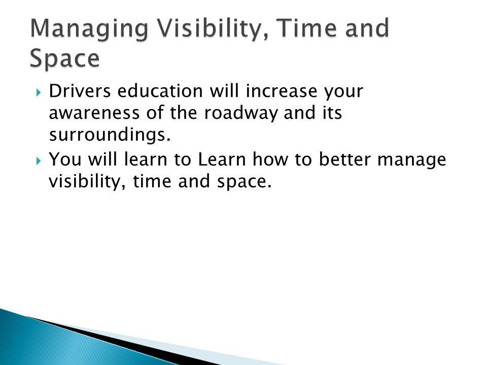 Managing Visibility, Time and Space