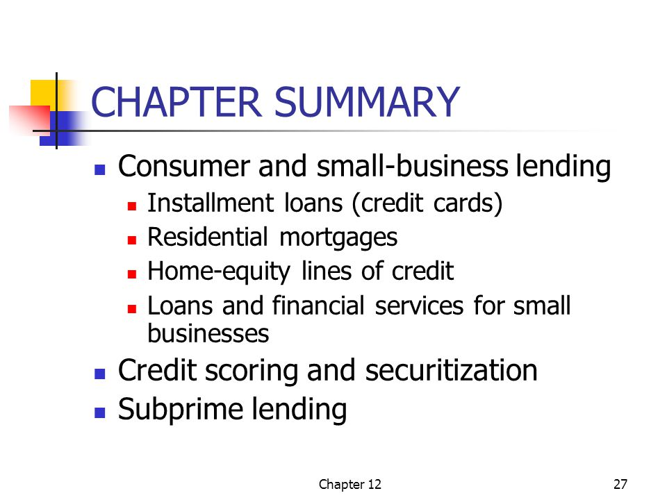 Consumer and small business lending ppt video online download chapter summary consumer and small business lending reheart Images