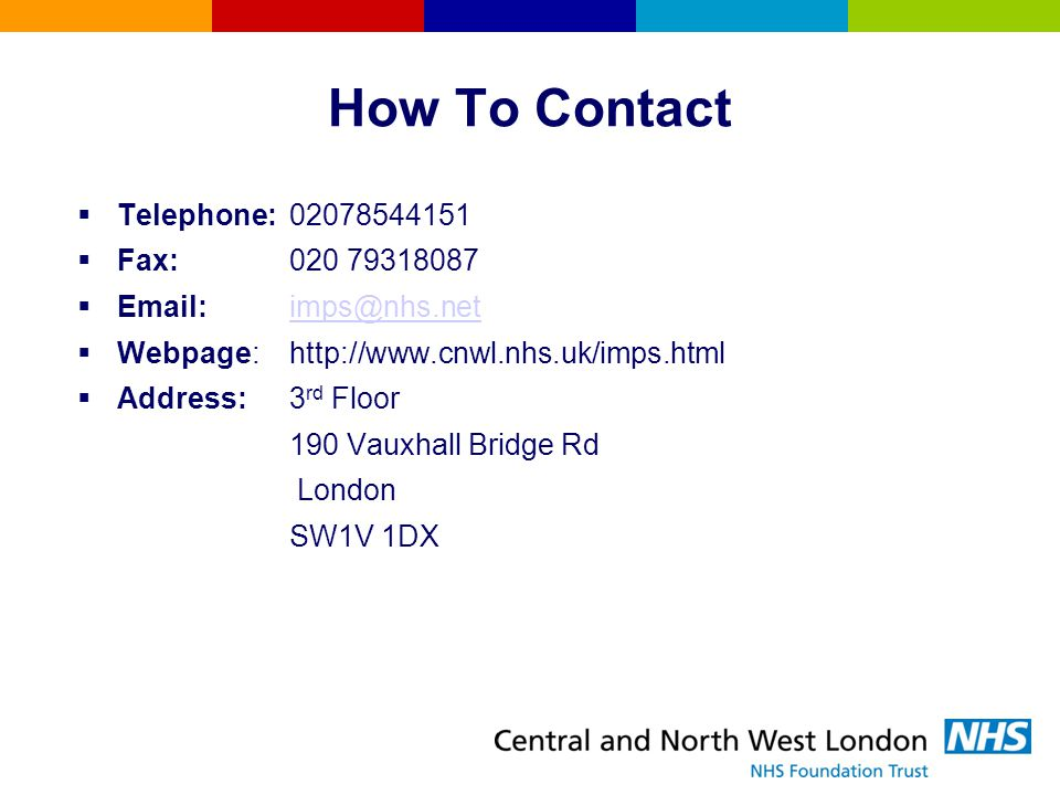How To Contact Telephone: Fax:
