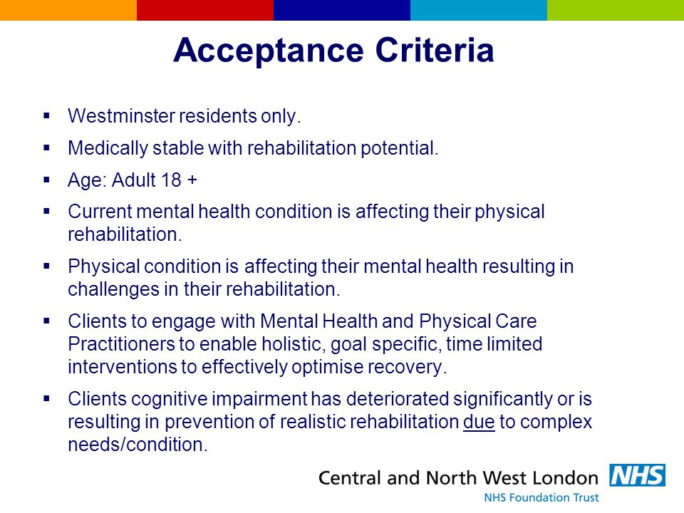 Acceptance Criteria Westminster residents only.