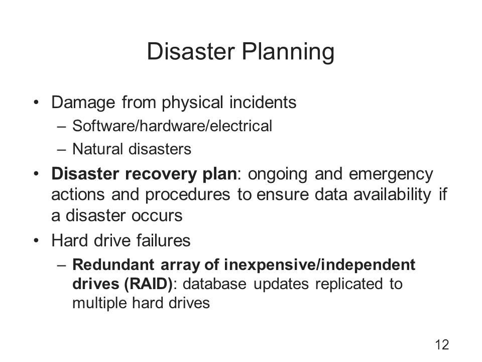 Disaster Planning Damage from physical incidents