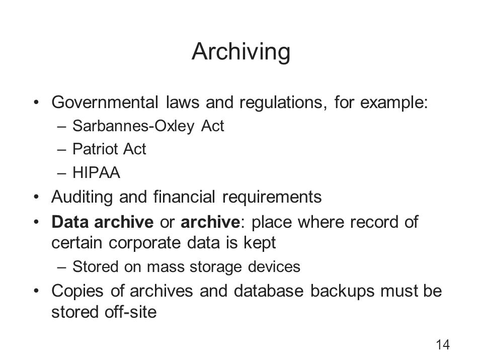 Archiving Governmental laws and regulations, for example: