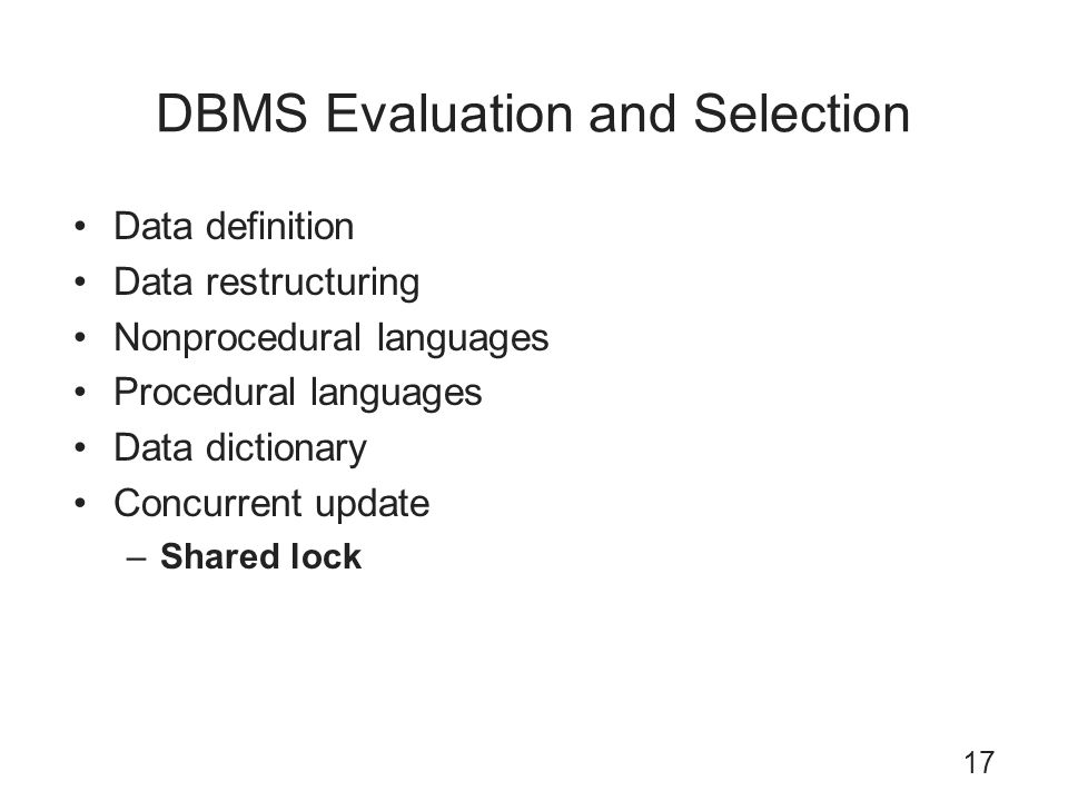 DBMS Evaluation and Selection
