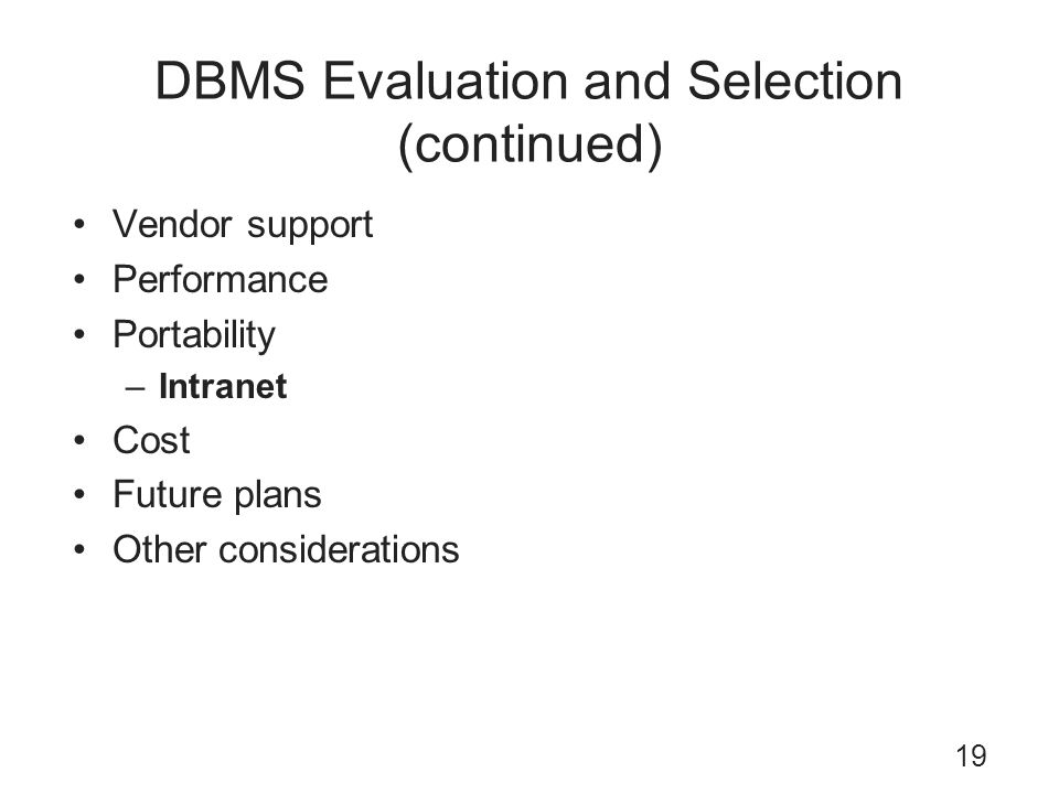 DBMS Evaluation and Selection (continued)