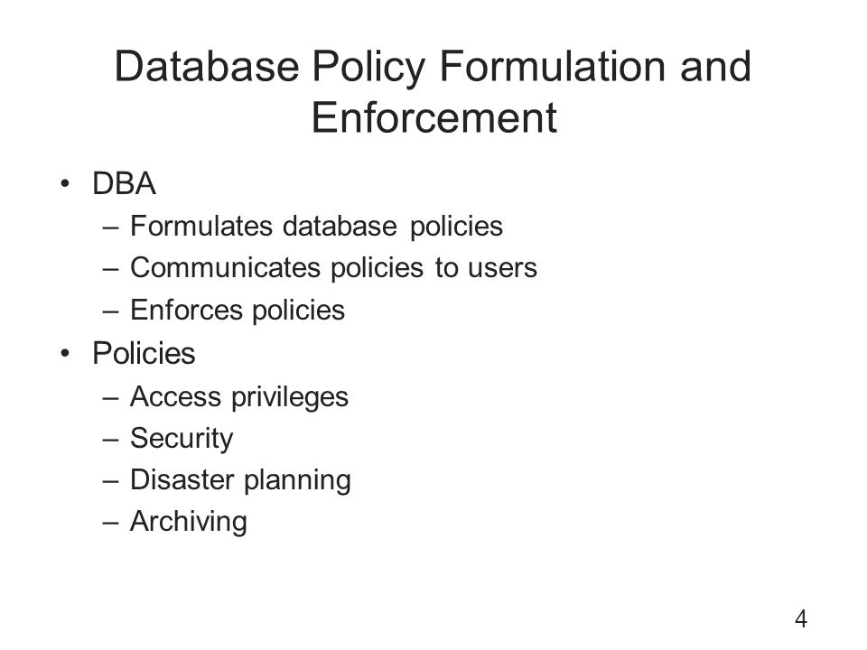 Database Policy Formulation and Enforcement