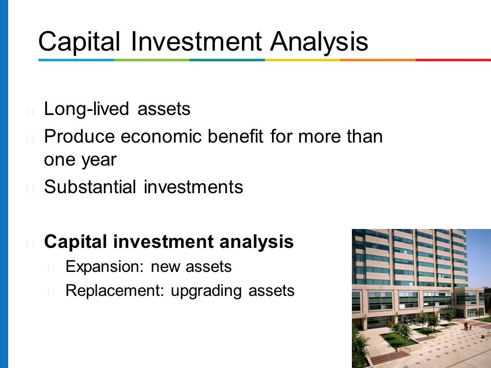 Capital Investment Analysis