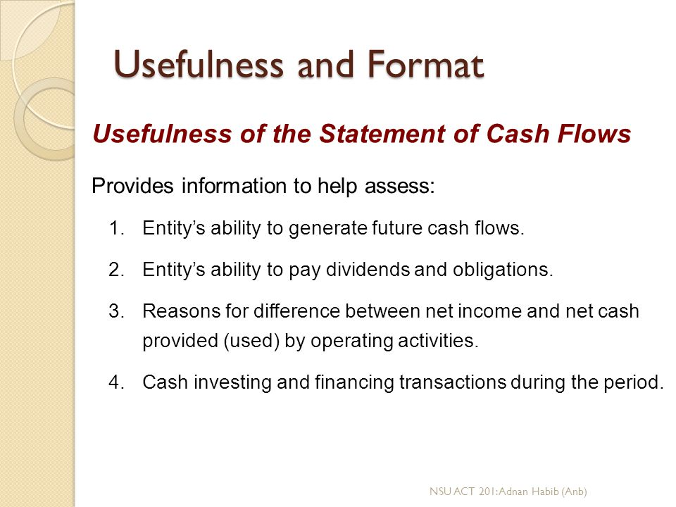 Usefulness and Format Usefulness of the Statement of Cash Flows
