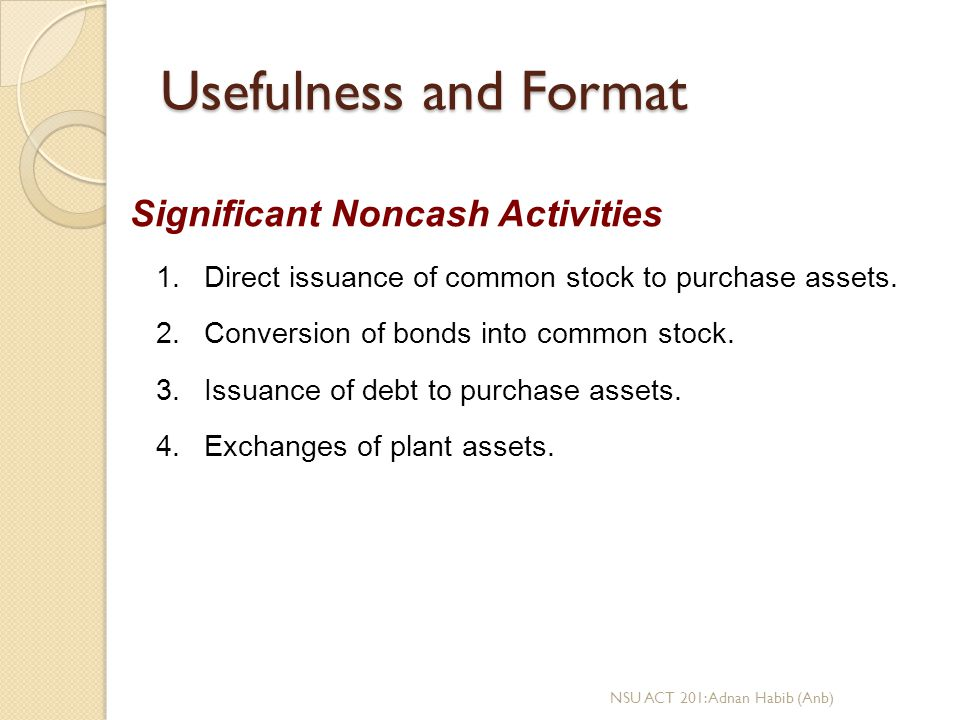 Usefulness and Format Significant Noncash Activities