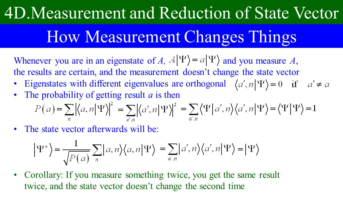 4D.Measurement and Reduction of State Vector