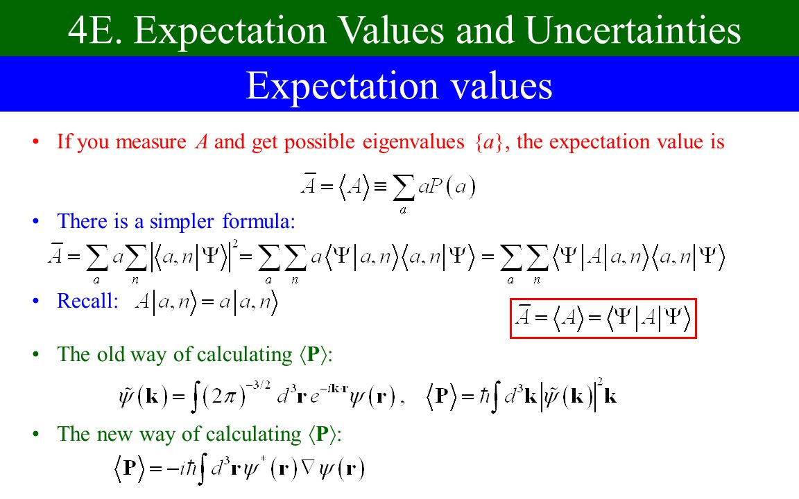 4E. Expectation Values and Uncertainties