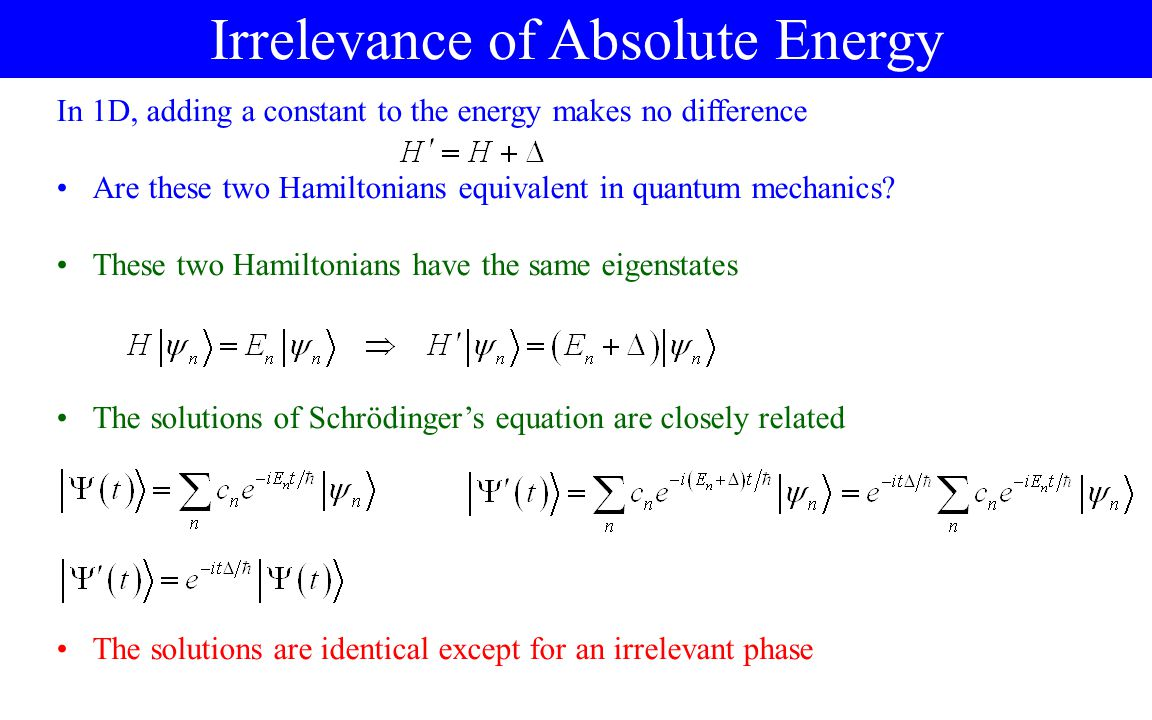 Irrelevance of Absolute Energy