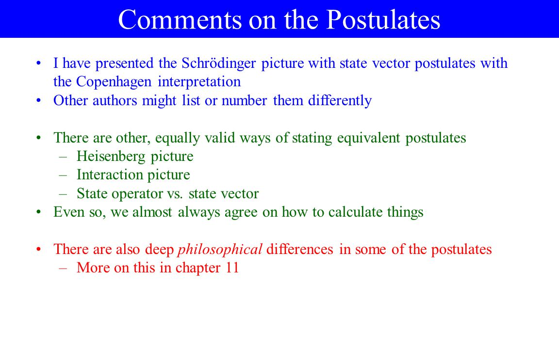 Comments on the Postulates