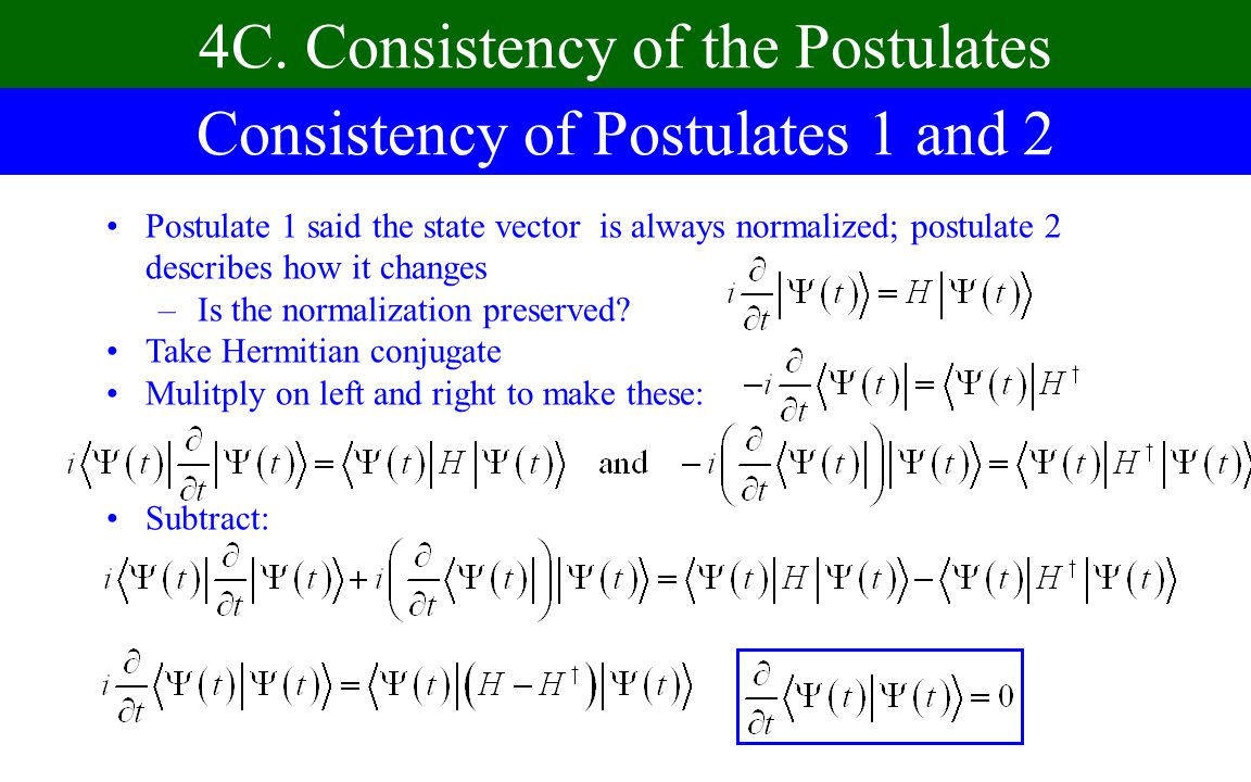 4C. Consistency of the Postulates Consistency of Postulates 1 and 2