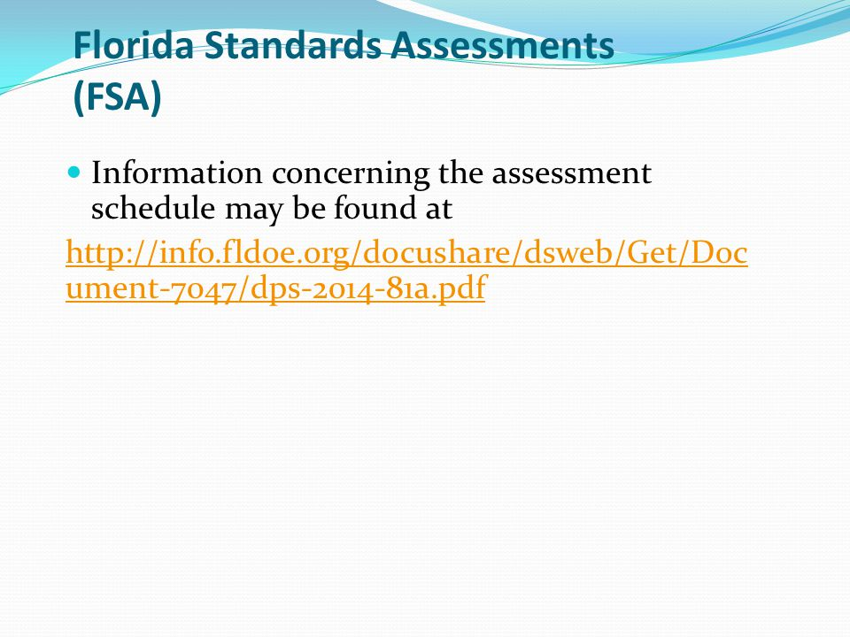 Florida Standards Assessments (FSA)