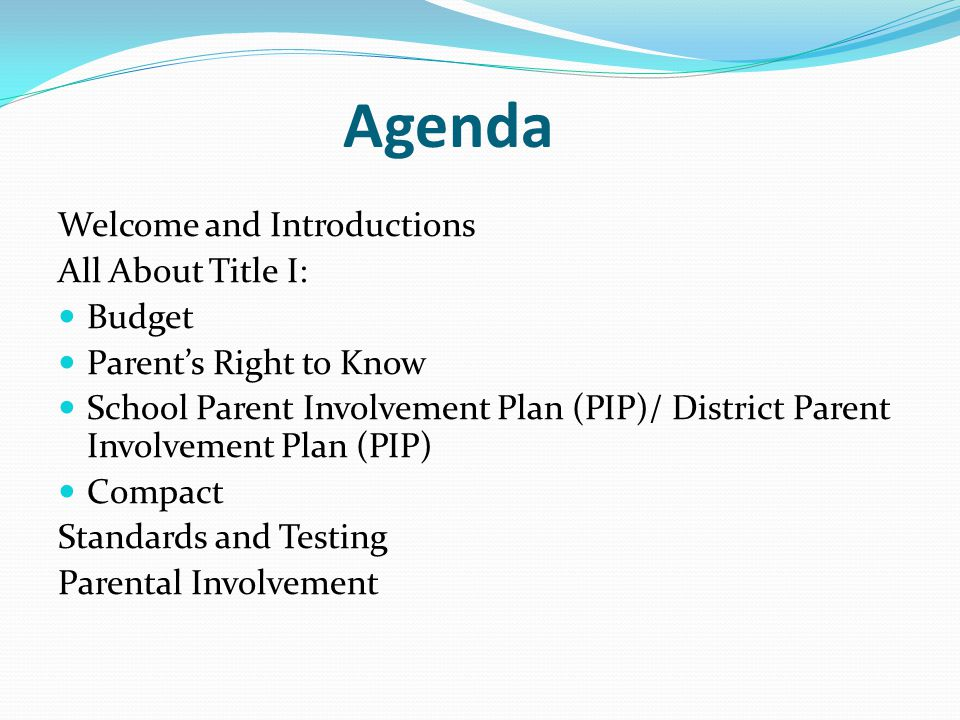 Agenda Welcome and Introductions All About Title I: Budget