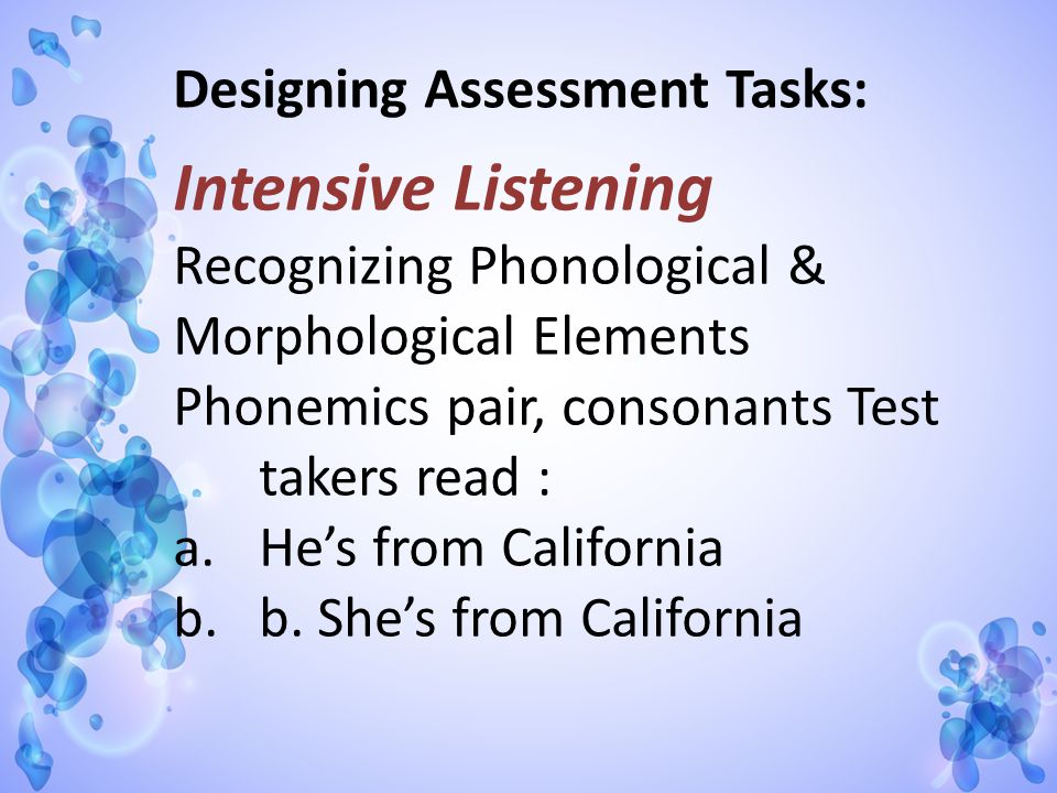 Intensive Listening Recognizing Phonological & Morphological Elements