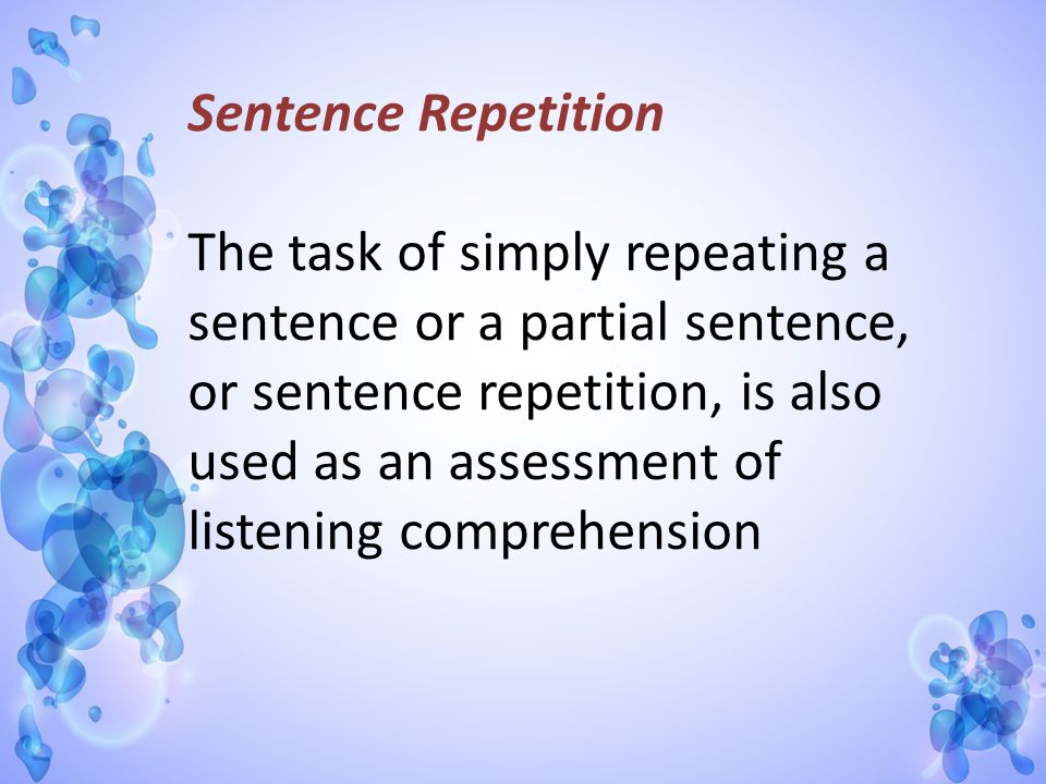 Sentence Repetition