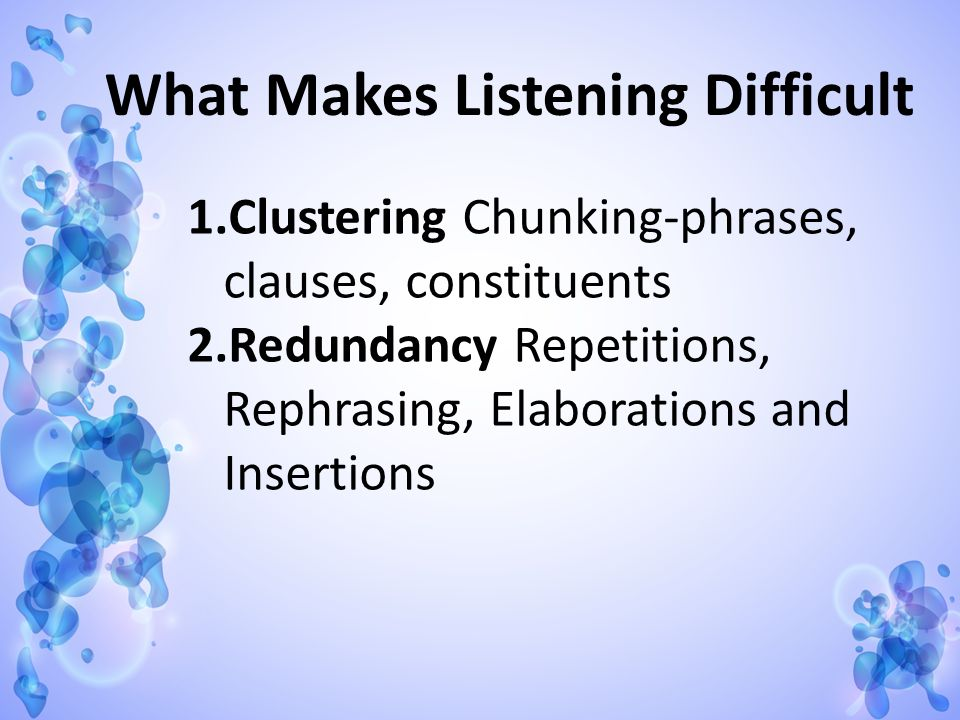 What Makes Listening Difficult
