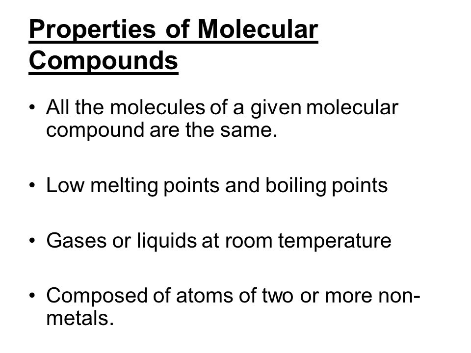Properties of Molecular Compounds