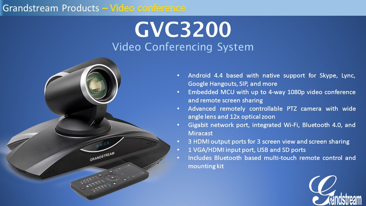 Video conference GVC3200 GAC2200 Grandstream Products - ppt