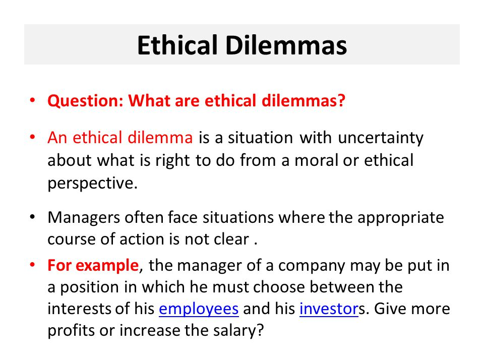 ethical dilemmas in business today