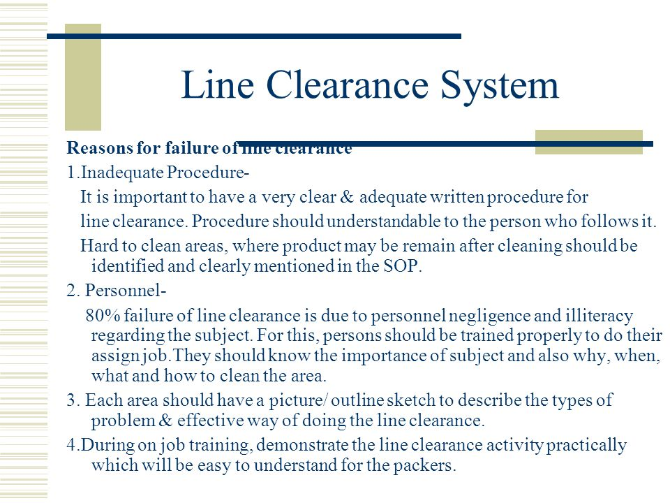Line Clearance System Reasons for failure of line clearance