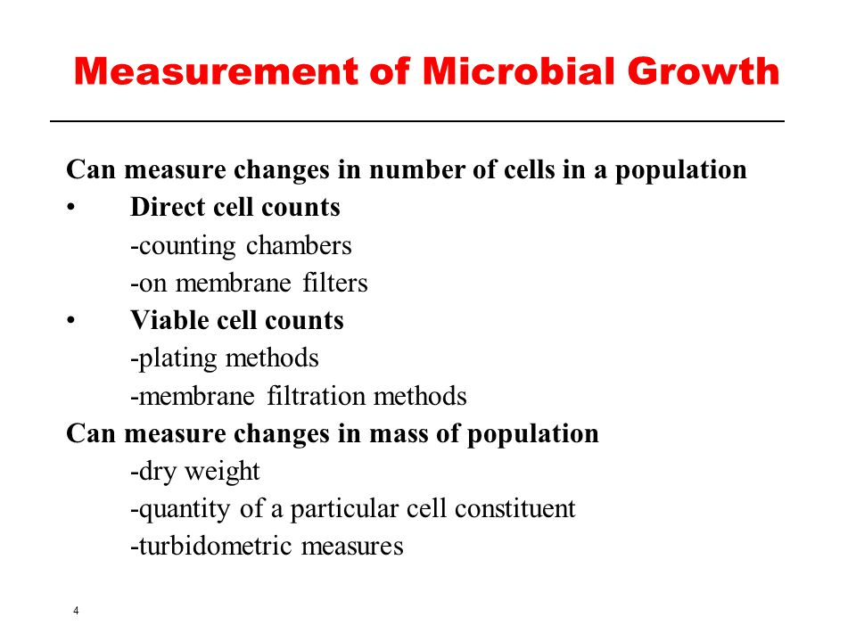 Measurement of Microbial Growth