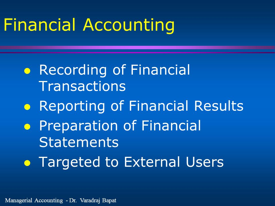 Financial Accounting Recording of Financial Transactions