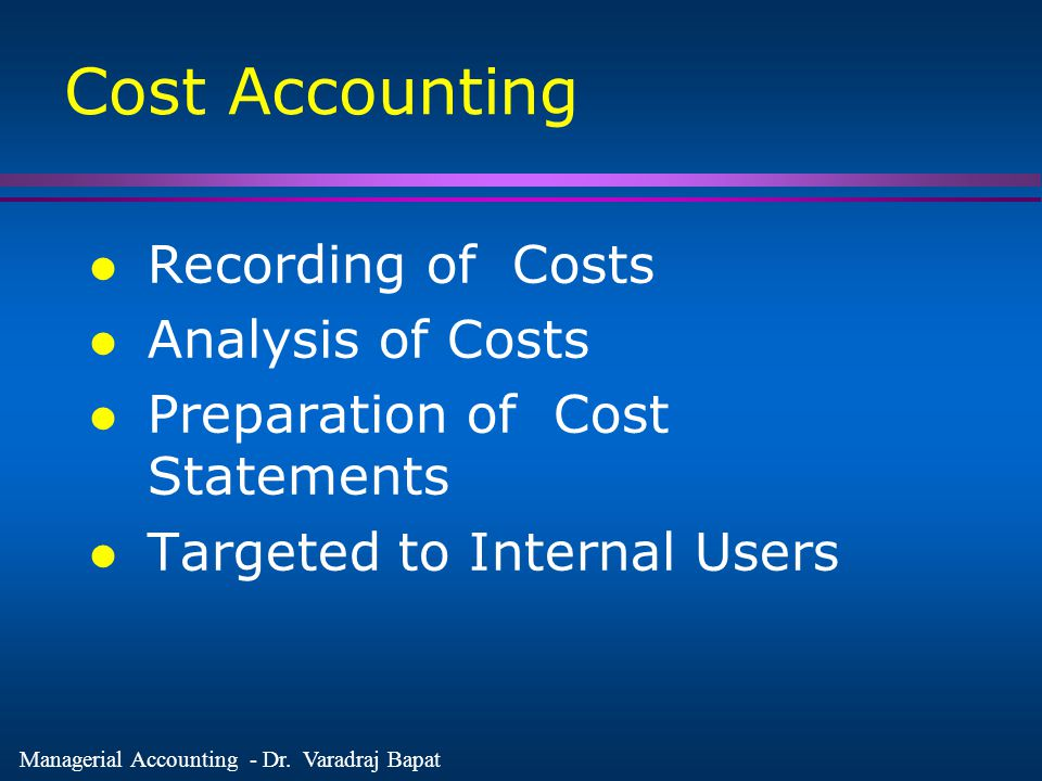 Cost Accounting Recording of Costs Analysis of Costs