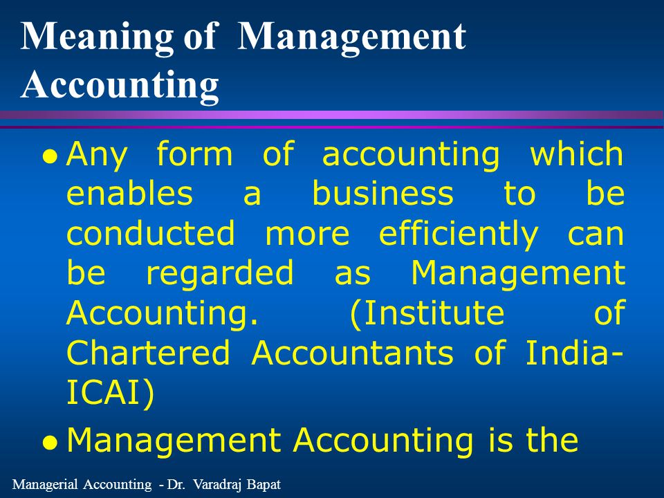 Meaning of Management Accounting