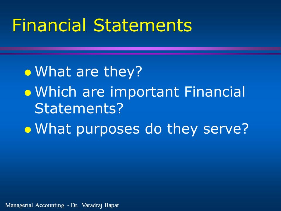 Financial Statements What are they