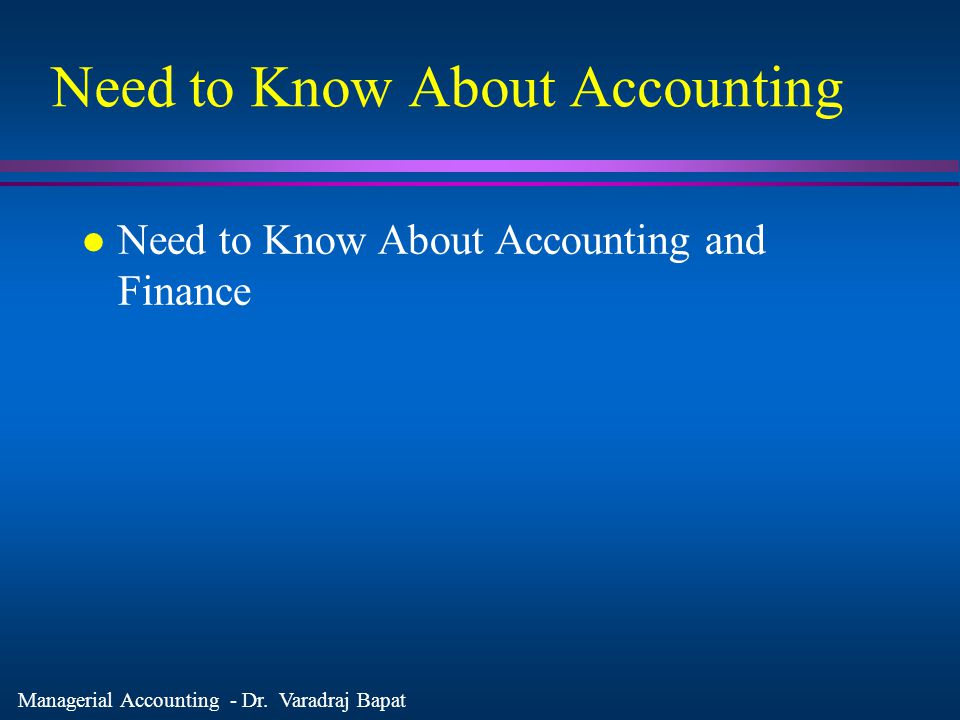 Need to Know About Accounting