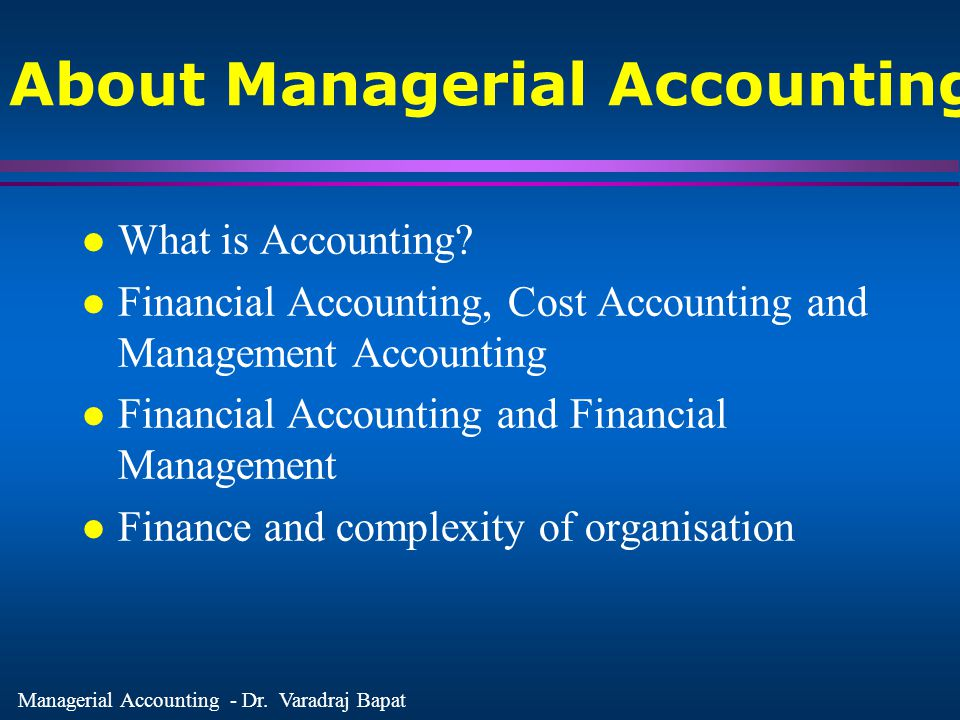 About Managerial Accounting