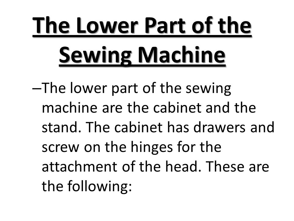 The Sewing Machine Ppt Video Online Download Beauteous The Parts Of A Sewing Machine