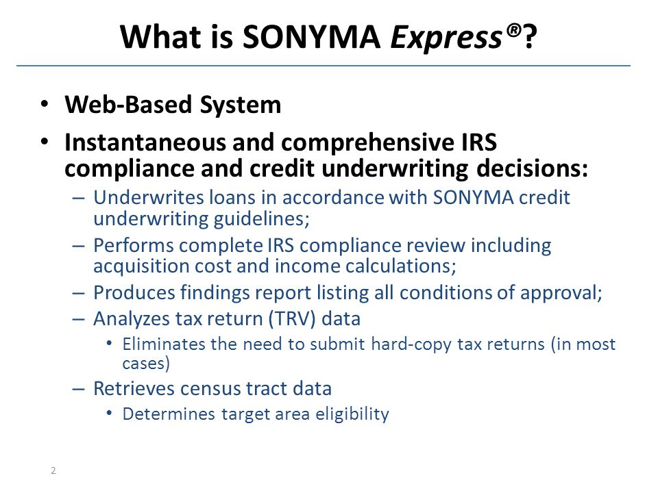 SONYMA Express® Automated Underwriting and IRS Compliance
