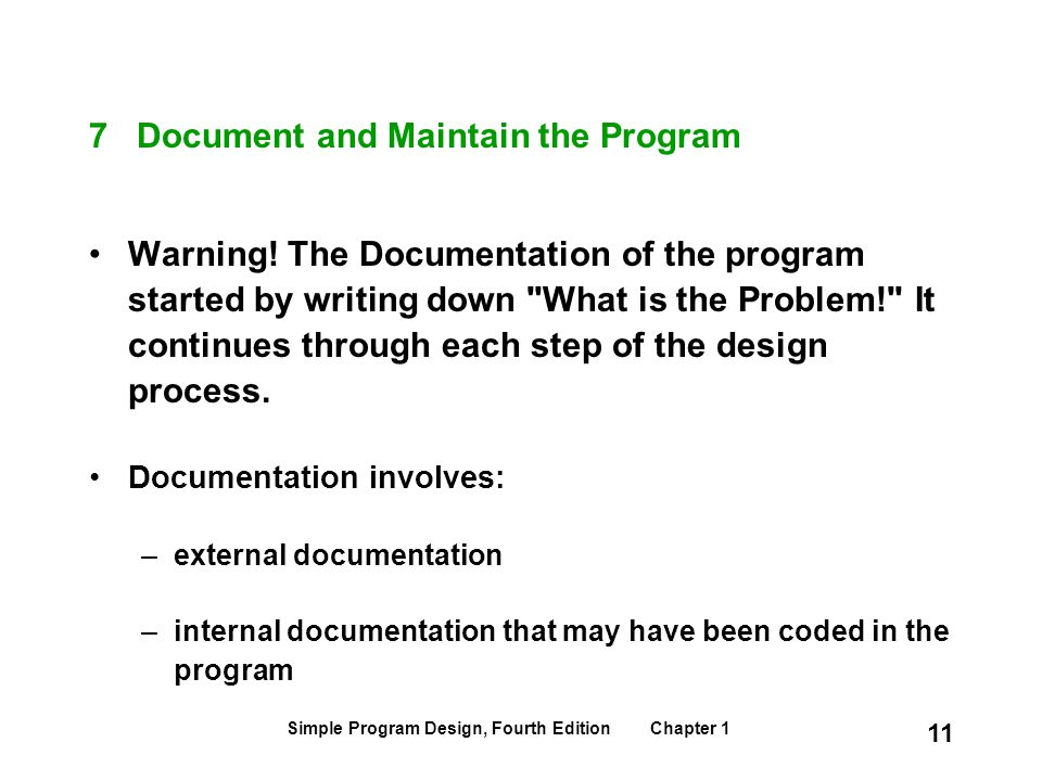 7 Document and Maintain the Program