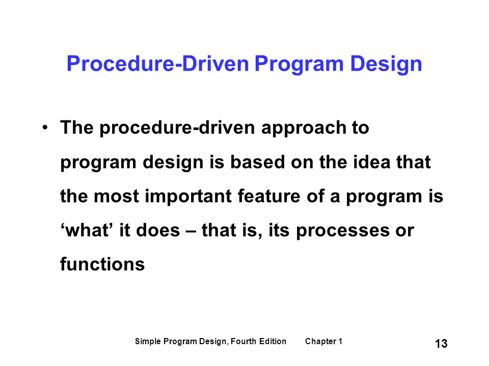 Procedure-Driven Program Design