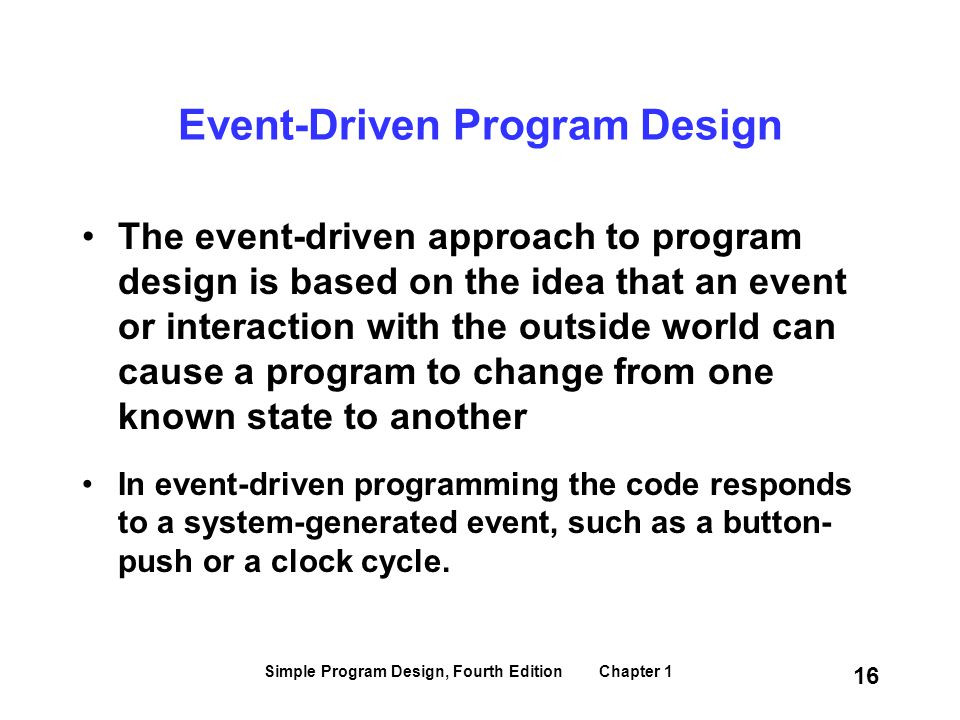 Event-Driven Program Design