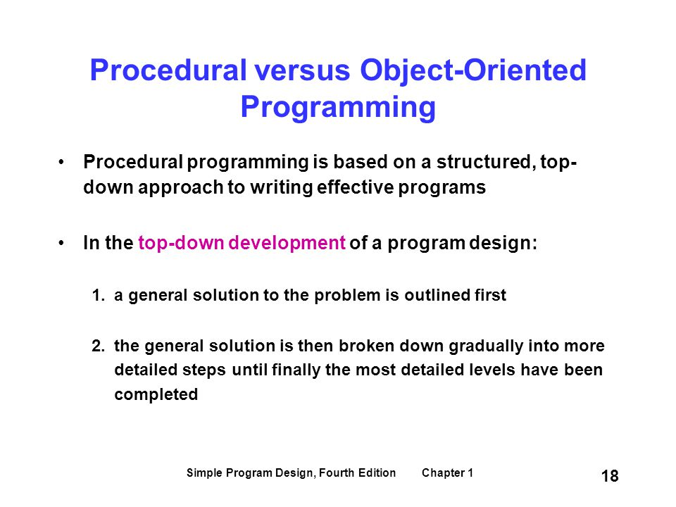 Procedural versus Object-Oriented Programming