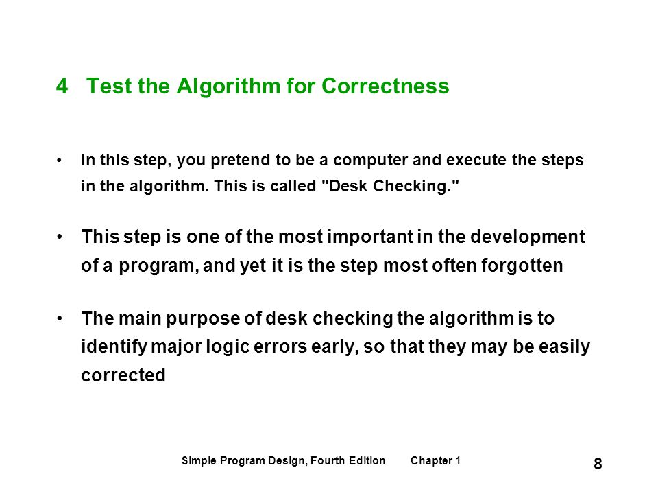 4 Test the Algorithm for Correctness