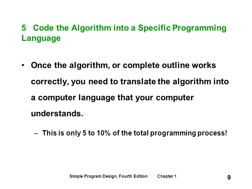 5 Code the Algorithm into a Specific Programming Language