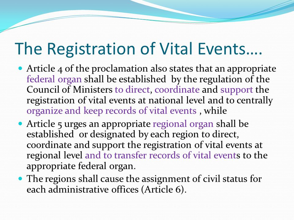 The Registration of Vital Events….