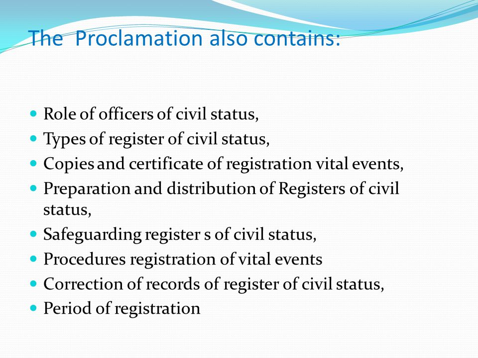 The Proclamation also contains: