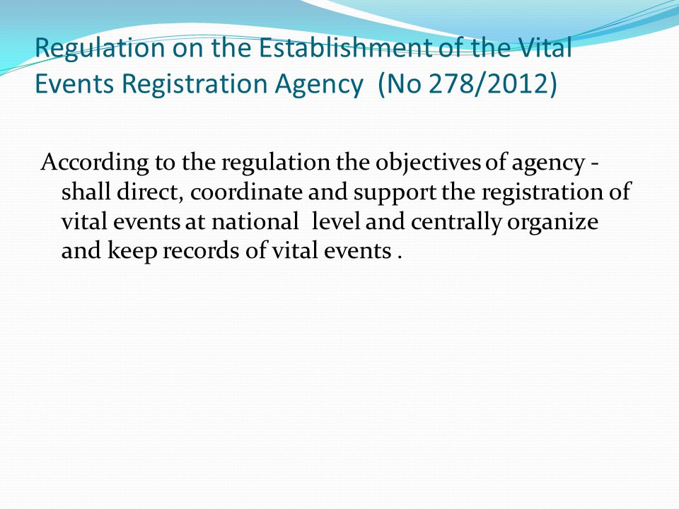 Regulation on the Establishment of the Vital Events Registration Agency (No 278/2012)